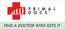 Primal Docs: Physicians and healthcare practitioners with an evolutionary approach to health and nutrition